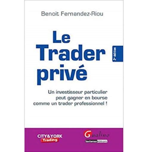 Le trader privé