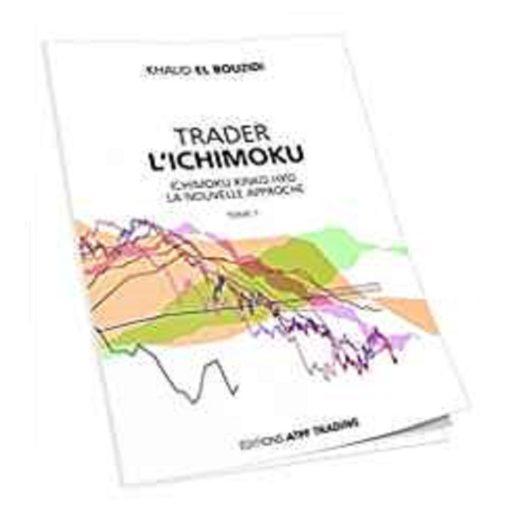 Trader l'Ichimoku, Tome 1
